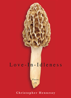 Love-In-Idleness by Christopher Hennessy