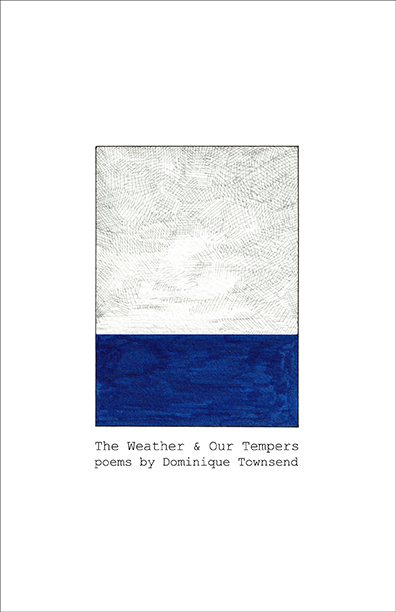 Dominique-Townsend-Weather-Tempers-Poetry