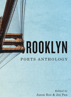 Brooklyn Poets Anthology: edited by Jason Koo & Joe Pan